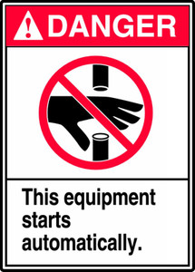 "ANSI Danger Equipment Safety Sign: This Equipment Starts Automatically, 14"" x 10"", Pack/10"