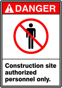 "ANSI Safety Sign - DANGER: Construction Site - Authorized Personnel Only, 14"" x 10"", Pack/10"