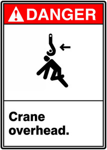 "ANSI Safety Sign - DANGER: Crane Overhead., 14"" x 10"", Pack/10"