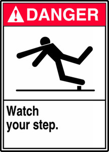 "ANSI Safety Sign - DANGER: Watch Your Step, 14"" x 10"", Pack/10"