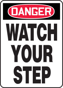 "OSHA Safety Sign - DANGER: Watch Your Step, 14"" x 10"", Pack/10"