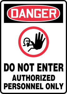 """OSHA Safety Sign - DANGER: Do Not Enter - Authorized Personnel Only (Symbol), 14"""" x 10"""", Pack/10"""