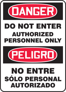 "Spanish Bilingual OSHA Safety Sign - DANGER: Do Not Enter - Authorized Personnel Only, 14"" x 10"", Pack/10"