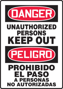 """OSHA Bilingual Admittance & Exit Safety Sign - DANGER: Unauthorized Persons Keep Out, 14"""" x 10"""", Pack/10"""