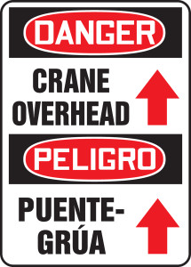 "Bilingual OSHA Safety Sign - DANGER: Crane Overhead, 14"" x 10"", Pack/10"