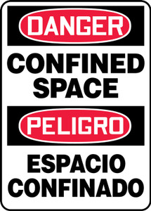 "Bilingual OSHA Safety Sign - DANGER: Confined Space, 14"" x 10"", Pack/10"