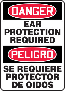 "Bilingual OSHA Safety Sign - DANGER: Ear Protection Required, 14"" x 10"", Pack/10"