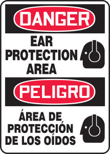 """Bilingual OSHA Safety Sign - DANGER: Ear Protection Area, 14"""" x 10"""", Pack/10"""