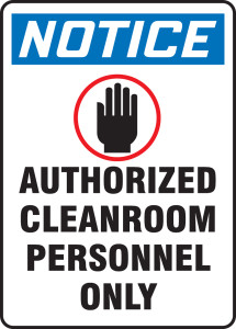 "OSHA Safety Sign - NOTICE: Authorized Cleanroom Personnel Only, 14"" x 10"", Pack/10"