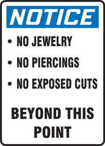 """OSHA Safety Sign - NOTICE: No Jewelry, Piercings, Exposed Cuts Beyond This Point, 14"""" x 10"""", Pack/10"""