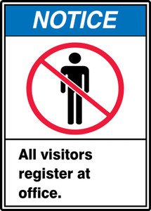 "ANSI Safety Sign - NOTICE: All Visitors Register At Office., 14"" x 10"", Pack/10"