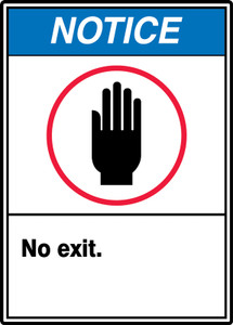"""ANSI Safety Sign - NOTICE: No Exit., 14"""" x 10"""", Pack/10"""