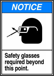 "ANSI Safety Sign - NOTICE: Safety Glasses Required Beyond This Point, 14"" x 10"", Pack/10"