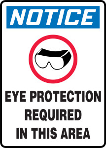 """OSHA Safety Sign - NOTICE: Eye Protection Required In This Area, 14"""" x 10"""", Pack/10"""