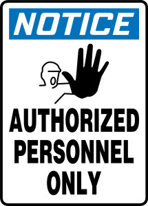 "OSHA Safety Sign - NOTICE:  Authorized Personnel Only, 14"" x 10"", Pack/10"