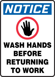 """OSHA Safety Sign - NOTICE: Wash Hands Before Returning To Work, 14"""" x 10"""", Pack/10"""