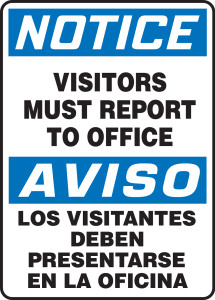 "Bilingual OSHA Safety Sign - NOTICE: Visitors Must Report To Office, 14"" x 10"", Pack/10"