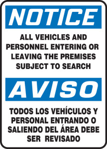 "Bilingual OSHA Safety Sign - NOTICE: All Vehicles And Personnel Entering Or Leaving The Premises Subject To Search, 14"" x 10"", Pack/10"