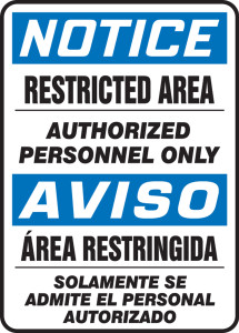 "Bilingual OSHA Safety Sign - NOTICE: Restricted Area - Authorized Personnel Only, 14"" x 10"", Pack/10"