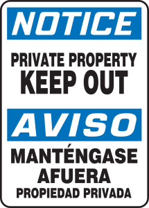 """Bilingual OSHA Safety Sign - NOTICE: Private Property - Keep Out, 14"""" x 10"""", Pack/10"""