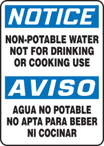 "Bilingual OSHA Safety Sign - NOTICE: Non-Potable Water - Not For Drinking Or Cooking Use, 14"" x 10"", Pack/10"