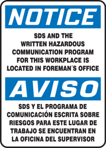 "Bilingual OSHA Safety Sign - NOTICE: SDS And The Written Hazardous Communication Program For This Workplace Is Located In Foreman's Office, 14"" x 10"", Pack/10"