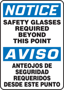 "OSHA Safety Sign - NOTICE: Safety Glasses Required Beyond This Point, 14"" x 10"", Pack/10"