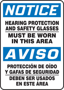 """Bilingual Spanish OSHA Safety Sign - NOTICE: Hearing Protection And Safety Glasses Must Be Worn In This Area, 14"""" x 10"""", Pack/10"""