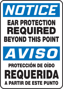 """Bilingual OSHA Safety Sign - NOTICE: Ear Protection Required Beyond This Point, 14"""" x 10"""", Pack/10"""