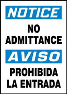 "Bilingual OSHA Safety Sign - NOTICE: No Admittance, 14"" x 10"", Pack/10"
