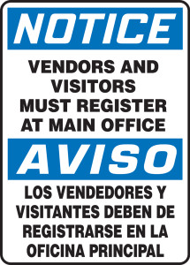 "Bilingual OSHA Safety Sign - NOTICE: Vendors And Visitors Must Register At Main Office, 14"" x 10"", Pack/10"