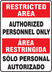 "Bilingual Restricted Area Safety Sign: Authorized Personnel Only, 14"" x 10"", Pack/10"