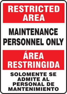 "Bilingual Restricted Area Safety Sign: Maintenance Personnel Only, 14"" x 10"", Pack/10"