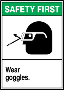 "ANSI Safety First Safety Sign: Wear Goggles, 14"" x 10"", Pack/10"