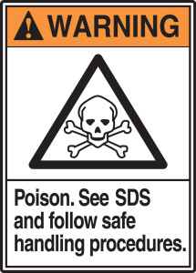 """ANSI Warning Safety Sign: Poison - See SDS And Follow Safe Handling Procedures, 14"""" x 10"""", Pack/10"""