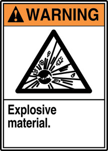 "ANSI Warning Safety Sign: Explosive Material, 14"" x 10"", Pack/10"