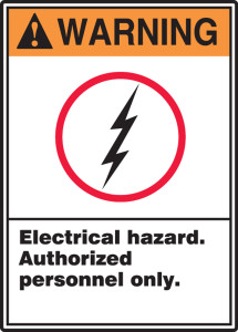 "ANSI Warning Safety Sign: Electrical Hazard - Authorized Personnel Only., 14"" x 10"", Pack/10"