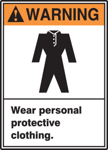 "ANSI Warning Safety Sign: Wear Personal Protective Clothing, 14"" x 10"", Pack/10"