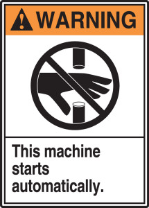 "ANSI Warning Safety Sign: This Machine Starts Automatically, 14"" x 10"", Pack/10"
