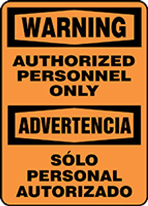 """Bilingual Warning Safety Sign: Authorized Personnel Only, 14"""" x 10"""", Pack/10"""