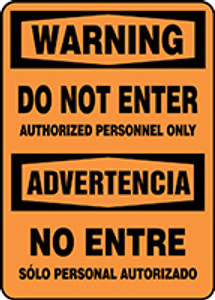 "Bilingual OSHA Warning Safety Sign: Do Not Enter - Authorized Personnel Only, 14"" x 10"", Pack/10"