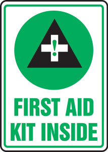 "Safety Sign: First Aid Kit Inside, 14"" x 10"", Pack/10"