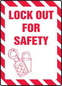 "Lockout/Tagout Sign: Lock Out For Safety, 14"" x 10"", Pack/10"