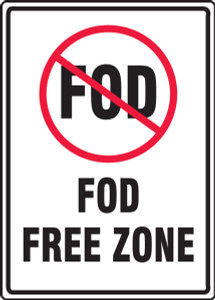 "Safety Sign: FOD Free Zone, 14"" x 10"", Pack/10"