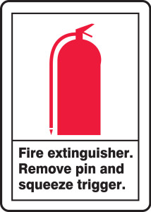 "ANSI Safety Sign: (Graphic) Fire Extinguisher - Remove Pin And Squeeze Trigger, 14"" x 10"", Pack/10"