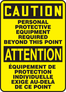 """Bilingual OSHA Safety Sign - CAUTION: Personal Protective Equipment Required Beyond This Point, 14"""" x 10"""", Pack/10"""
