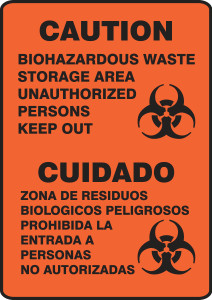 "Spanish Bilingual Safety Sign: Caution - Biohazardous Waste Storage Area Unauthorized Persons Keep Out, 14"" x 10"", Pack/10"