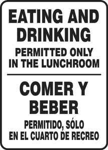"Bilingual Safety Sign, Eating And Drinking Permitted Only In The Lunchroom, 14 x 10"", Each"