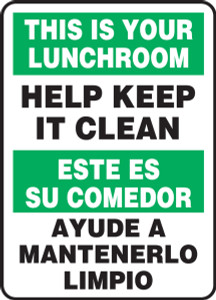 "Bilingual Safety Sign: This Is Your Lunchroom - Help Keep It Clean, 14"" x 10"", Pack/10"