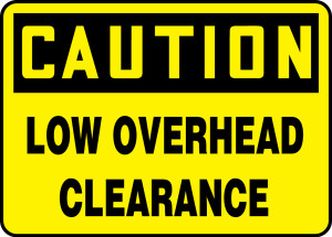 """OSHA Safety Sign - CAUTION: Low Overhead Clearance, 14"""" x 20"""", Pack/10"""